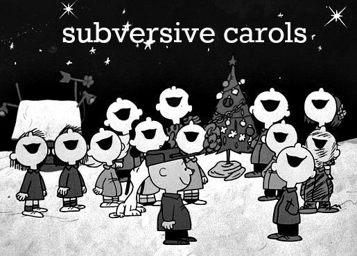 subversive carols